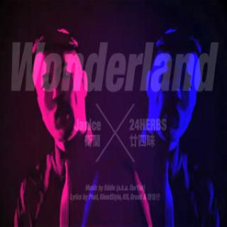 Wonderland歌词谐音 卫兰/廿四味粤语歌曲